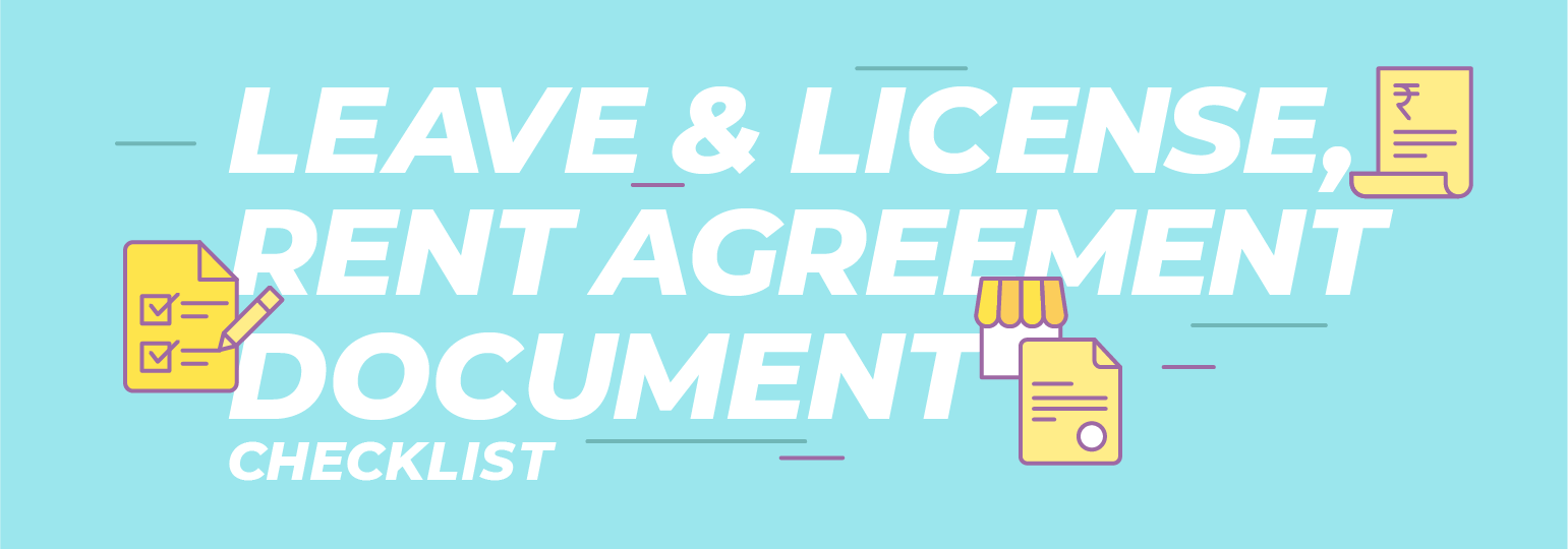 Rent Or Leave And License Agreement Checklist Documents