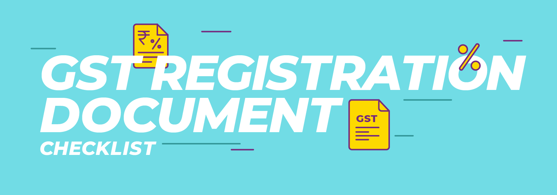 Checklist For GST Registration