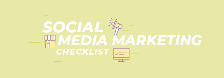 social media marketing checklist